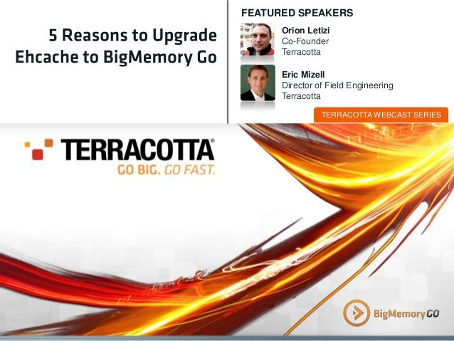 5 Reasons to Upgrade Ehcache to BigMemory Go
