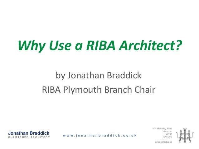 Why Use  a RIBA Architect