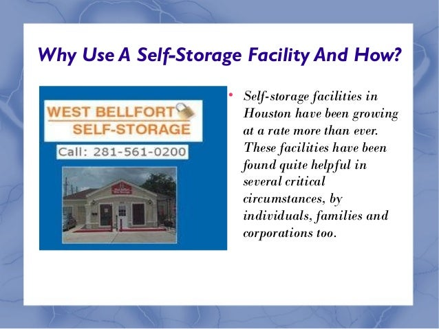 Why use a self storage facility and how