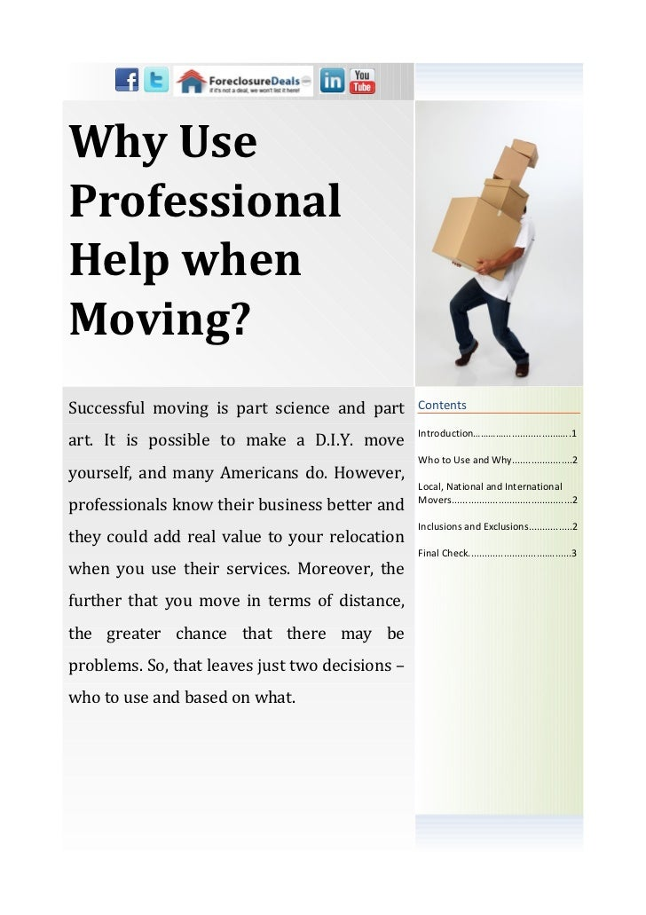 Why UseProfessionalHelp whenMoving?Successful moving is part science and part       Contents                              ...