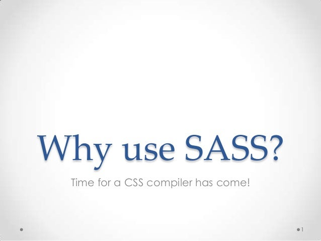 Why should you use SASS in your project?