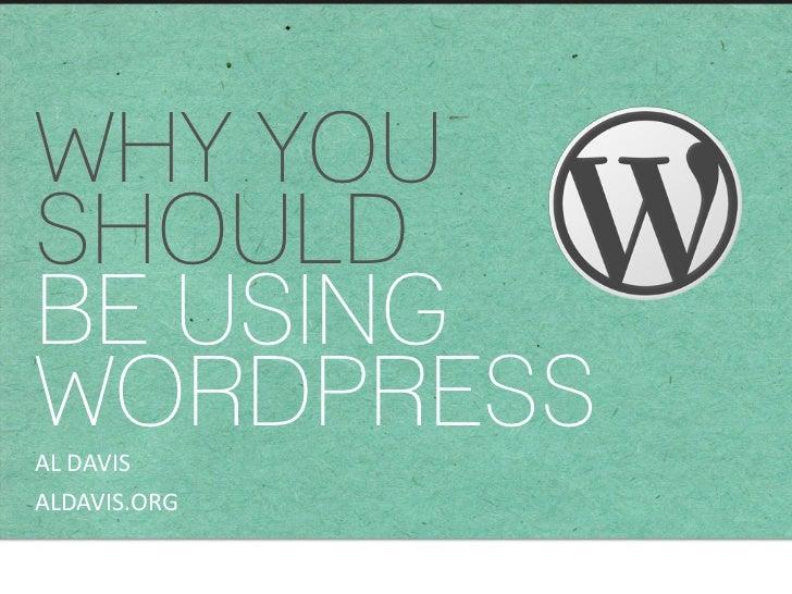Why use wordpress- ACP