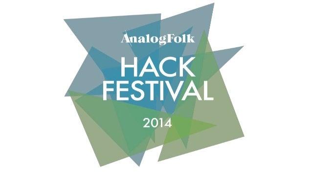 AnalogFolk Hack Festival - Opening Talk, Why we hack