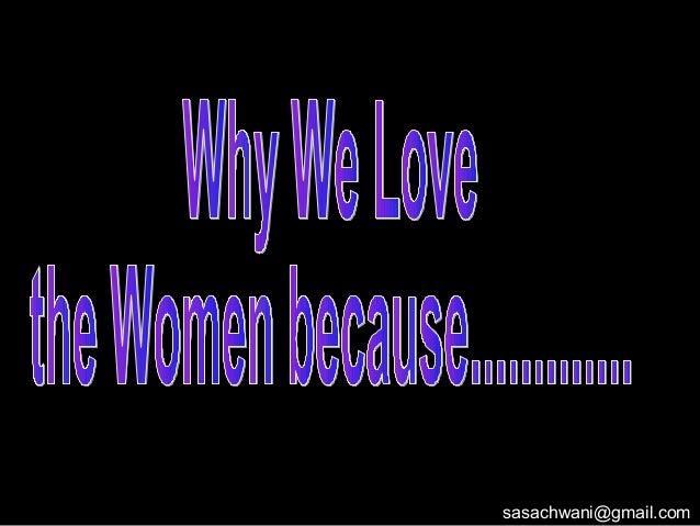 Why We Love Women
