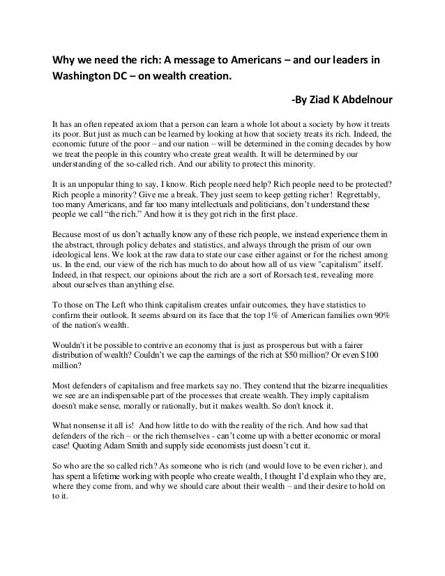 Why we need the rich: A message to Americans – and our leaders in Washington DC – on wealth creation. -By Ziad K Abdelnour...