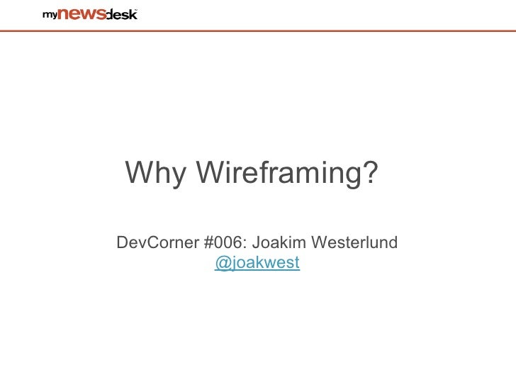 Why wireframing?