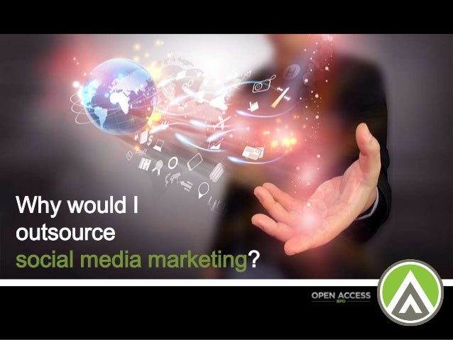 Why would I outsource social media marketing?