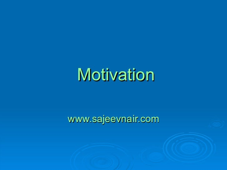 Why You Cannot Be Motivated? www.sajeevnair.com