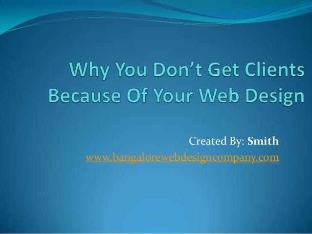 Created By: Smith www.bangalorewebdesigncompany.com