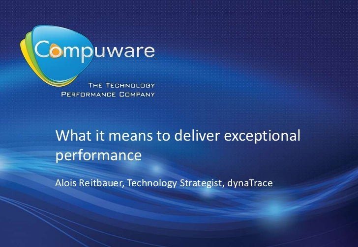 What it means to deliver exceptional performance