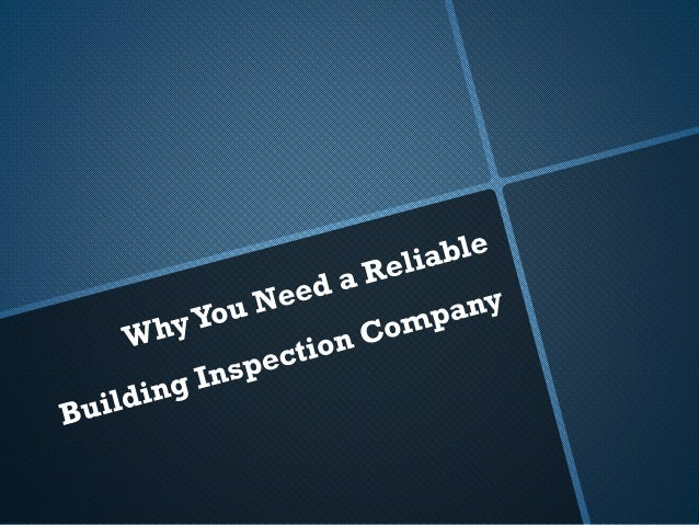 There are many reasons why people would need the services of a building inspection company.The most common reason is durin...