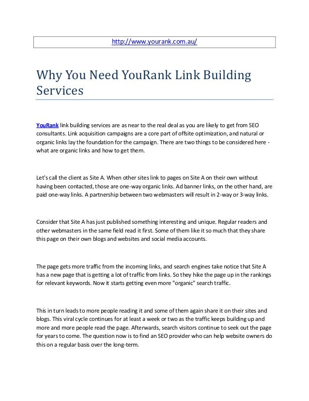 http://www.yourank.com.au/Why You Need YouRank Link BuildingServicesYouRank link building services are as near to the real...