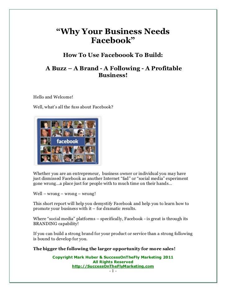 """Why Your Business Needs                   Facebook""               How To Use Faceboook To Build:      A Buzz – A Brand - ..."