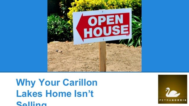 Why Your Carillon Lakes Home Isn't