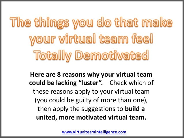 "www.virtualteamintelligence.com Here are 8 reasons why your virtual team could be lacking ""luster"". Check which of these r..."