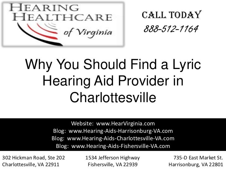 Why you should find a lyric hearing aid provider in charlottesville va