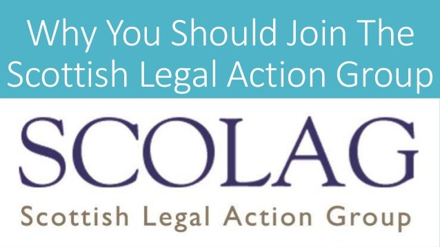 Why You Should Join The Scottish Legal Action Group
