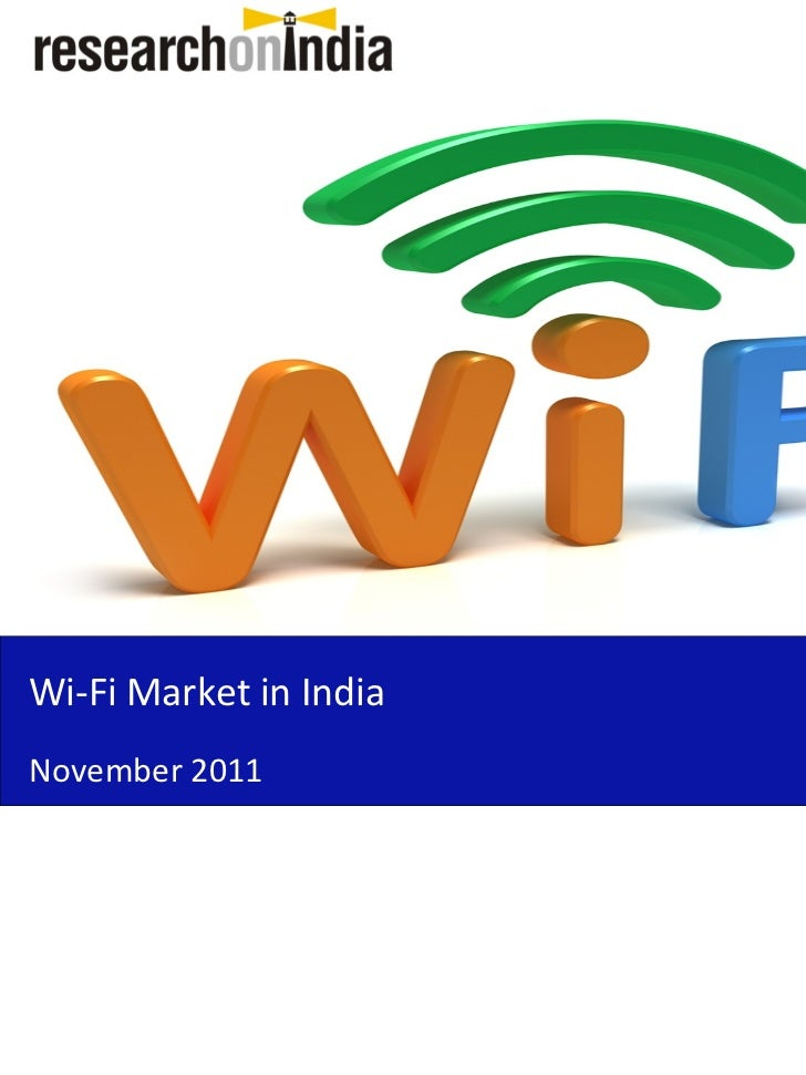 Wi-Fi Market in IndiaNovember 2011