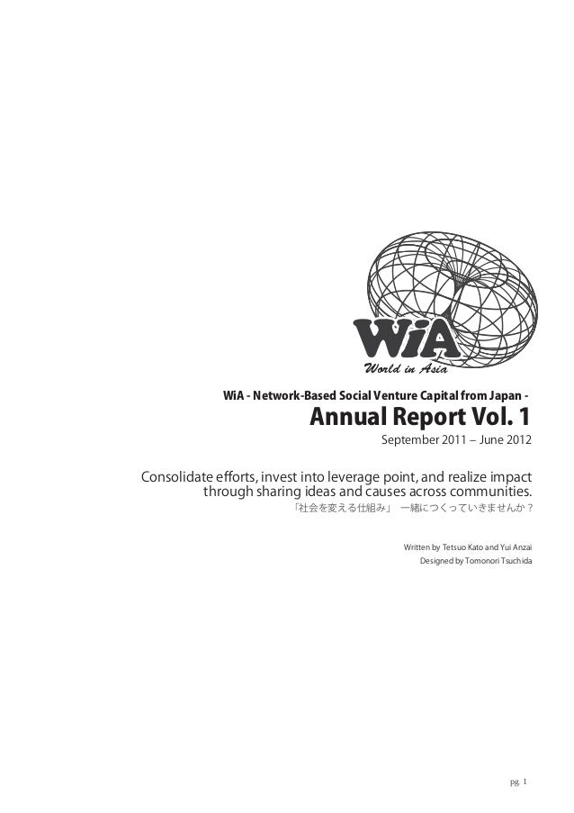 World in Asia             WiA - Network-Based Social Venture Capital from Japan -                            Annual Report...