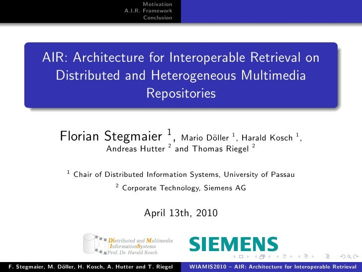 AIR: Architecture for Interoperable Retrieval on Distributed and Heterogeneous Multimedia Repositories