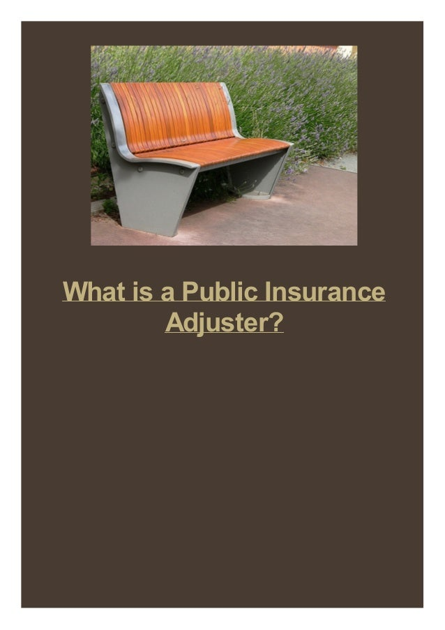 What is a Public Insurance Adjuster?