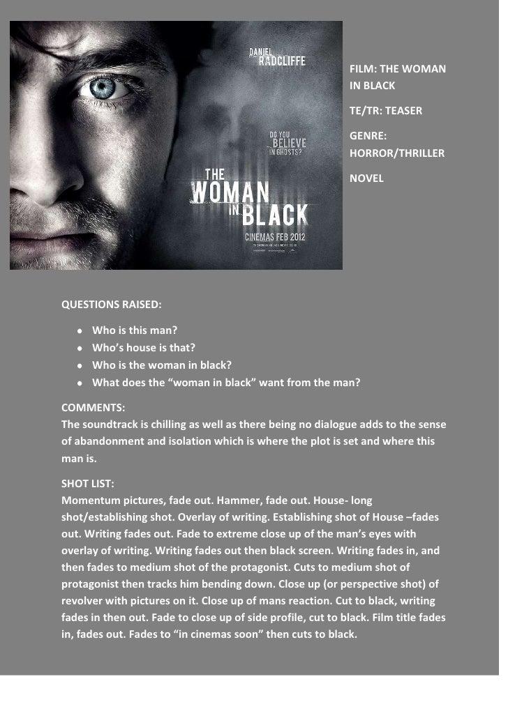 -759460-600710FILM: THE WOMAN IN BLACK<br />TE/TR: TEASER<br />GENRE: HORROR/THRILLER<br />NOVEL<br />QUESTIONS RAISED:<br...