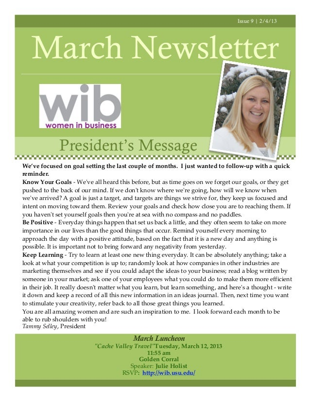 Issue 9 | 2/4/13   March Newsletter              President's MessageWe've focused on goal setting the last couple of month...