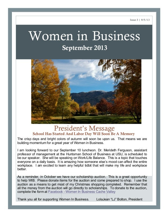 Women in Business President's Message School Has Started And Labor Day Will Soon Be A Memory Issue 3 | 9/5/13 September 20...