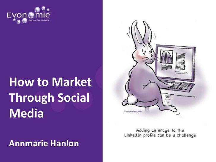 How to Market Through Social Media