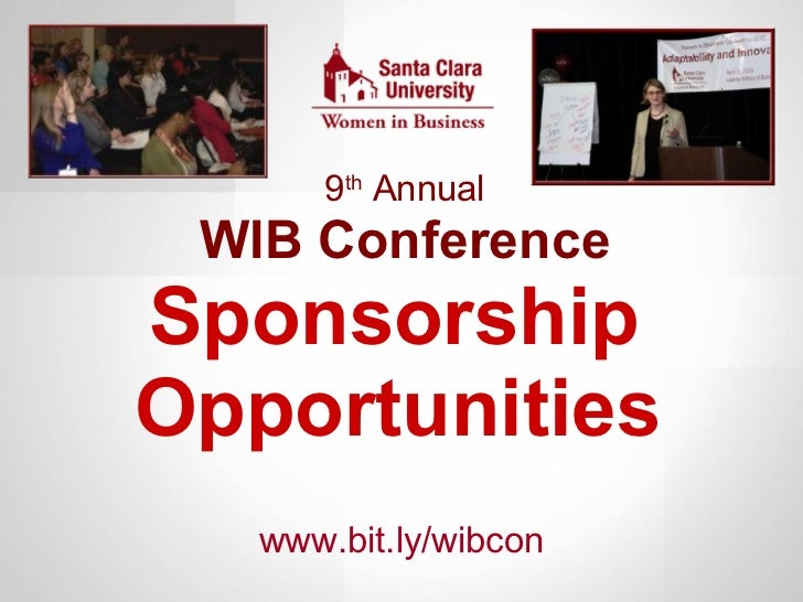 9 th  Annual WIB Conference Sponsorship  Opportunities   www.bit.ly/wibcon