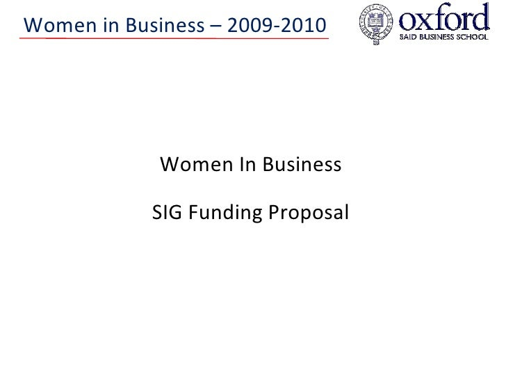 Women In Business SIG Funding Proposal Women in Business – 2009-2010