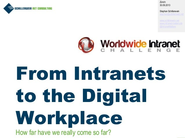 From Intranets to the Digital Workplace - how far have we really come so far?