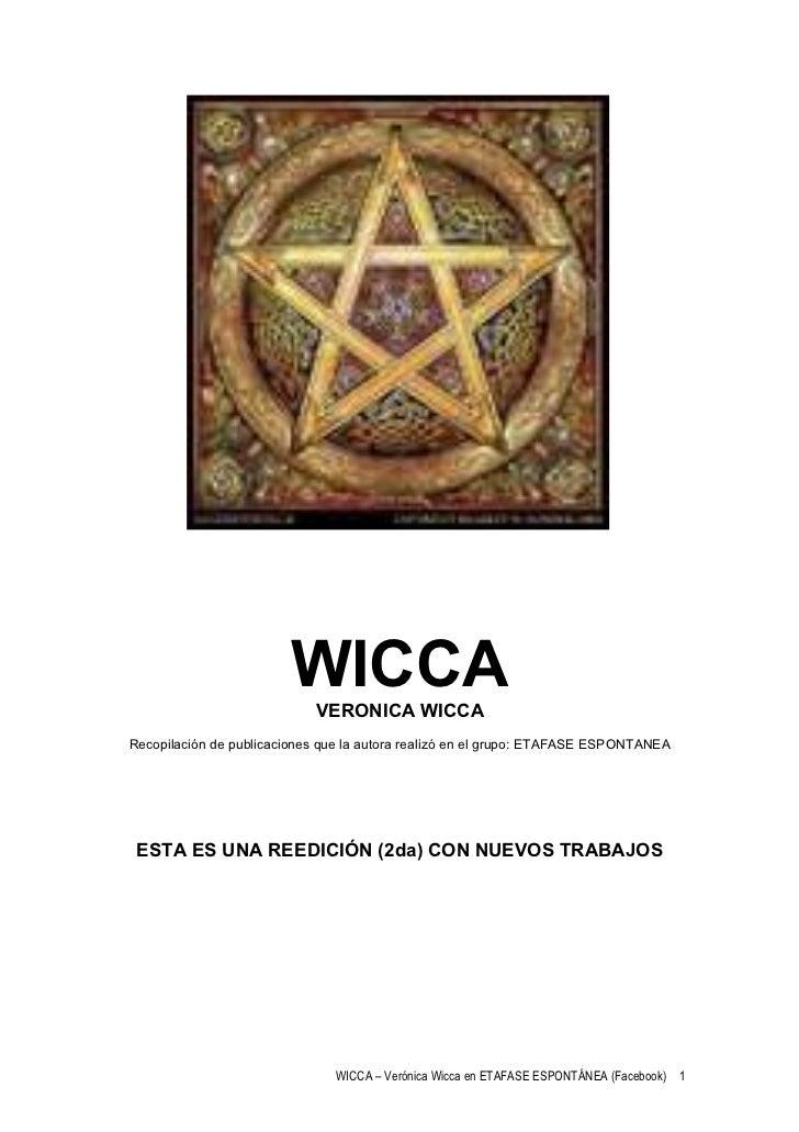 WICCA                            VERONICA WICCARecopilación de publicaciones que la autora realizó en el grupo: ETAFASE ES...