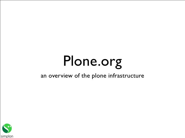 Plone.org an overview of the plone infrastructure