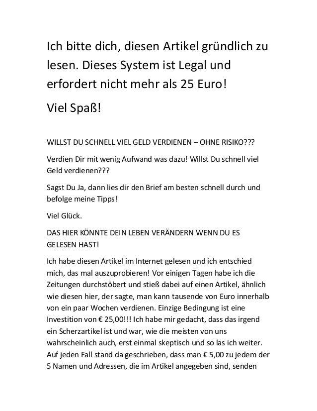 Ich bitte dich, diesen Artikel gründlich zulesen. Dieses System ist Legal underfordert nicht mehr als 25 Euro!Viel Spaß!WI...