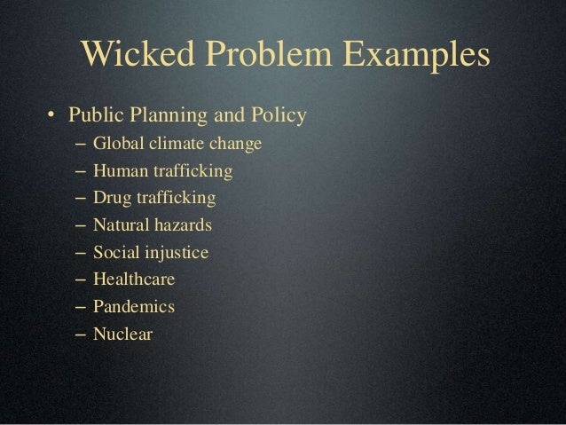 dealing with wicked problems essay