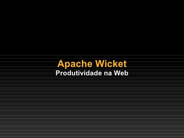 Wicket 2008