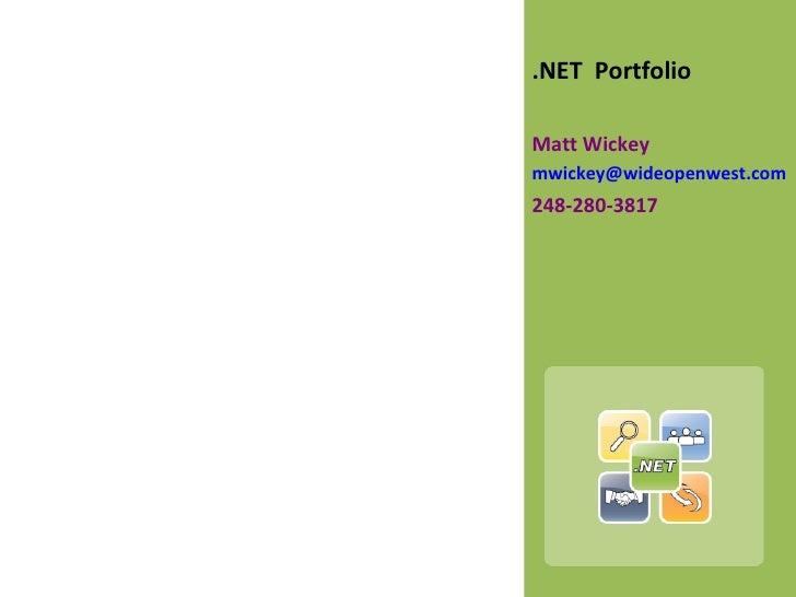 Wickey Set Focus .Net Portfolio