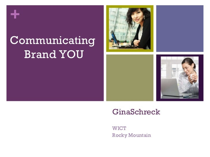 GinaSchreck WICT Rocky Mountain Communicating  Brand YOU