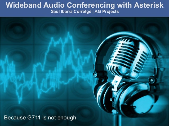 AG Projects ICE: the ultimate way of beating NAT in SIP The SIP Infrastructure Experts AstriCon 2010 Wideband Audio Confer...