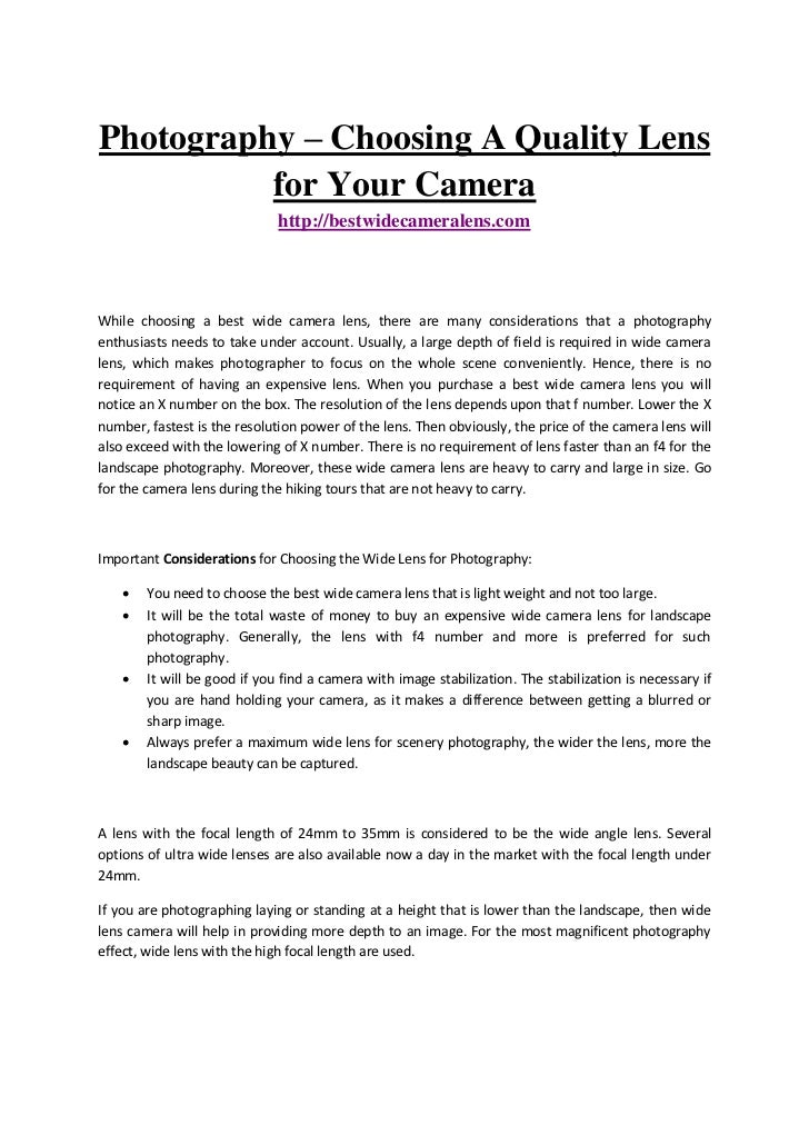 Photography – Choosing A Quality Lens          for Your Camera                              http://bestwidecameralens.comW...