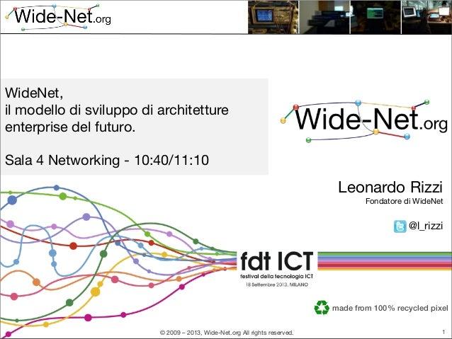 festival ICT 2013: WideNet, il modello di sviluppo di architetture enterprise del futuro.