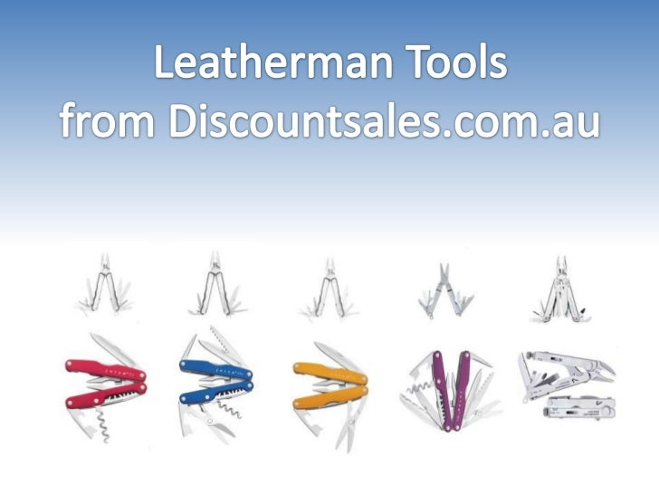 Wide range of leatherman multi tool from discountsales.com.au
