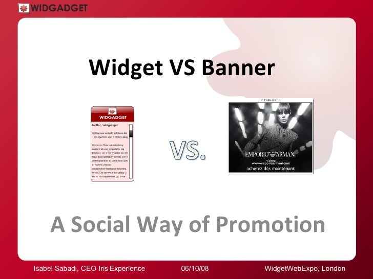 Widgetweb Expo.London08. Widget Vs Banner, Social Way Of Promotion.