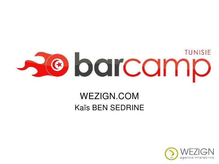 WEZIGN.COM Kaïs BEN SEDRINE