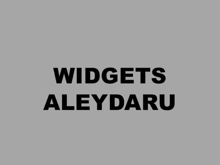 WIDGETS<br />ALEYDARU<br />