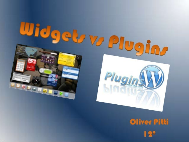 Widgets vs plugins