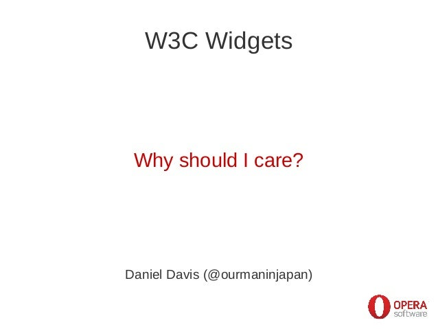 W3C Widgets: Why should I care?