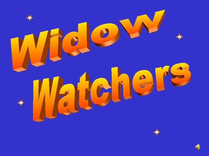 Widow Watchers