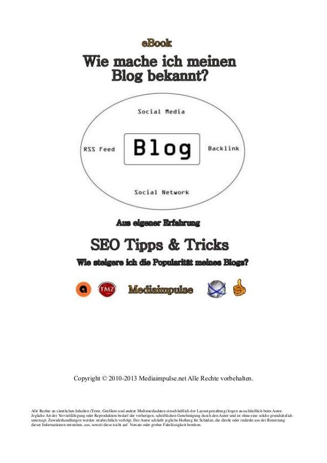 Copyright © 2010-2013 Mediaimpulse.net Alle Rechte vorbehalten.  Alle Rechte an sämtlichen Inhalten (Texte, Grafiken und a...